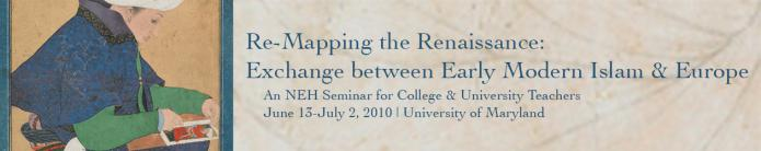 NEH 2010: Re-Mapping the Renaissance